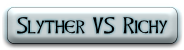 slyther-vs-richy
